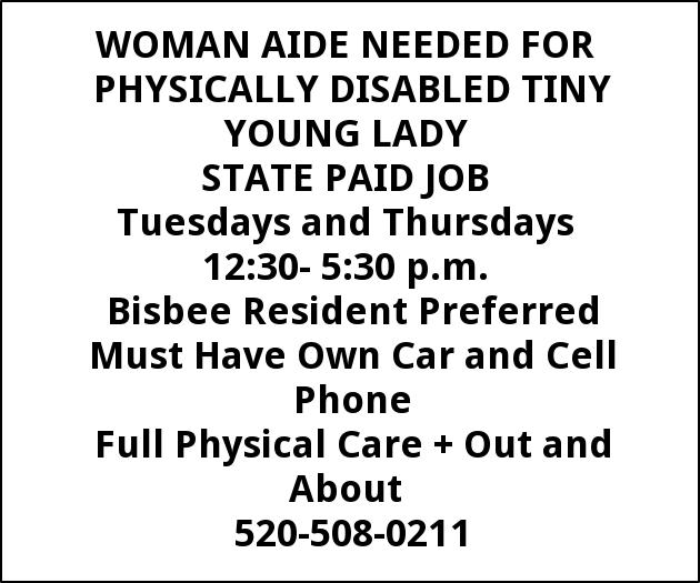 Woman Aide Needed